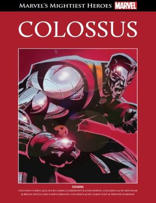 Colossus (Marvel's Mightiest Heroes Graphic Novel Collection #58)