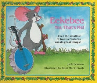 Eekebee--Yes, That's Me by Jack Pearson