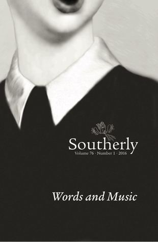 Southerly: Words and Music (Vol. 76, No. 1, 2016)
