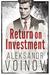 Return on Investment (Return on Investment, #1)