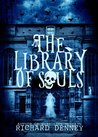 The Library of Souls by Richard Denney