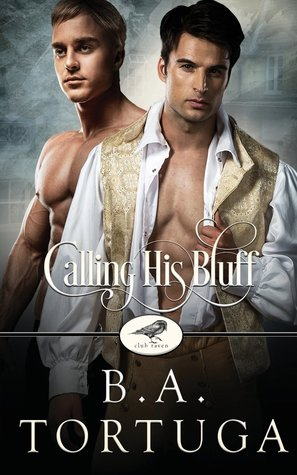 Calling His Bluff (Club Raven, #3)