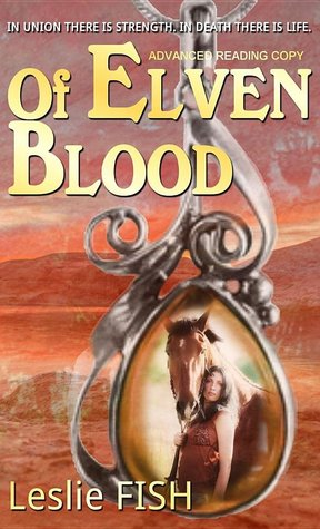 Of Elven Blood by Leslie Fish