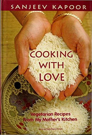 Cooking With Love: Vegetarian Recipes from My Mother's Kitchen