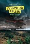 Pas de printemps pour Éli: Lynwood Miller, T2