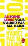 Vous n'aurez pas ma haine by Antoine Leiris