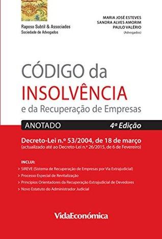 Código da Insolvência e da Recuperação de Empresas: Anotado 4ª edição