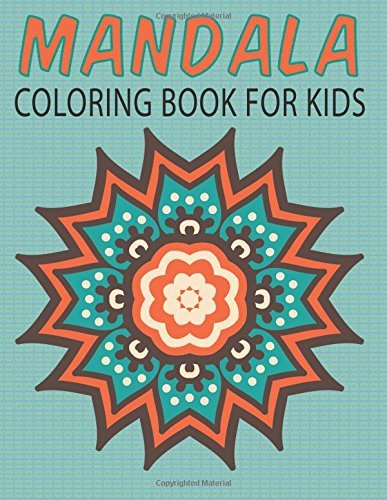 Mandalas Coloring Book for Kids: Kids First Mandalas - Beginners Mandalas: Volume 14 (Kids Colouring Books)