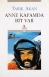 Anne Kafamda Bit Var