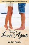 Ready to Love Again (The Davenport Series Book 4)