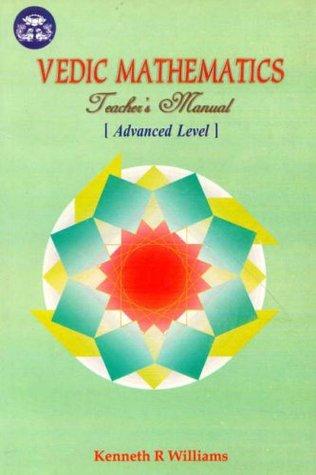 vedic mathematics teacher s manual v 3 advanced level by kenneth rh goodreads com Vedic Hinduism vedic mathematics teacher's manual 3 advanced level pdf