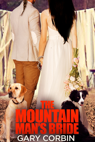 The Mountain Man's Bride by Gary Corbin