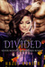 Divided (Silver Wood Coven, #7)