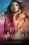 The Fall of Arcadia (Arcadian Wars, #0.5)