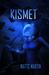 Kismet by Watts Martin