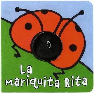 La mariquita Rita / Rita the Ladybug (Librodedos / Finger Puppet Book)