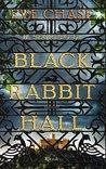 Il segreto di Black Rabbit Hall by Eve Chase