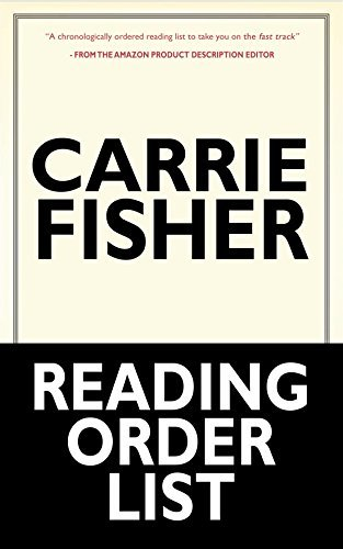 Carrie Fisher: Carrie Fisher's Reading Order List