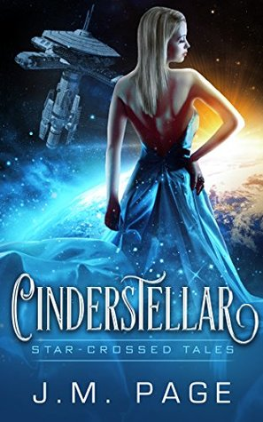 Cinderstellar (Star-Crossed Tales, #4)