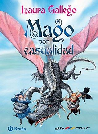 Mago por casualidad (ebook) (Castellano - A Partir De 10 Años - Altamar)