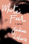 White Fur: A Novel