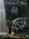 Il Tridente di Shiva by Valentina Marcone