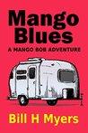Mango Blues (Mango Bob #6)