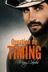 Question de timing by Mary Calmes
