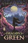 Dragon's Green (Worldquake Sequence #1)