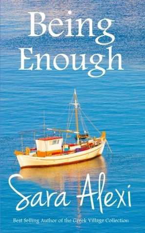Being Enough (The Greek Village Collection) (Volume 17)