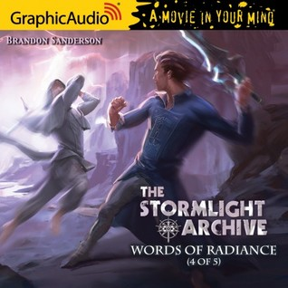 Words of Radiance (4 of 5) (The Stromlight Archive #2, Part 4 of 5)