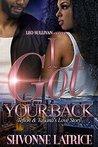 I Got Your Back by Shvonne Latrice