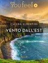 Vento dall'est by Chiara Albertini