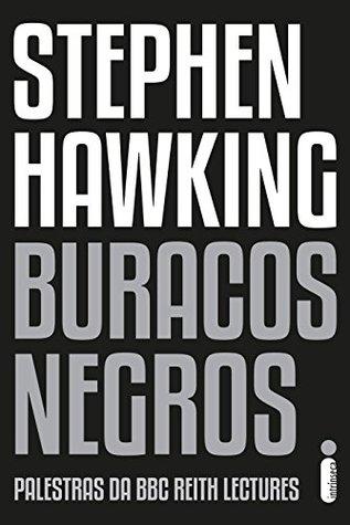Buracos Negros by Stephen Hawking
