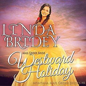 Westward Holiday(Montana Mail Order Brides 8)