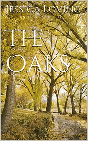 The Oaks (A Royal Oaks Series Book 1)