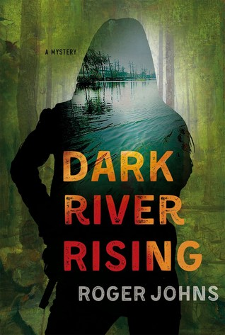 Dark River Rising by Roger Johns