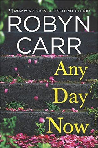 Any Day Now (Robyn Carr)