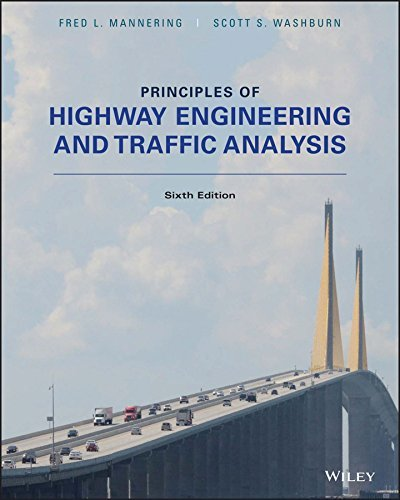 Principles of Highway Engineering and Traffic Analysis, 6th Edition