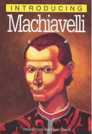 Introducing Machiavelli by Patrick Curry