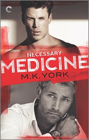 New Release Review: Necessary Medicine by M.K. York