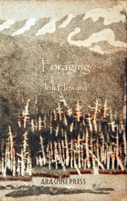 Foraging by Joy Howard