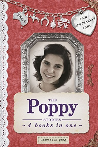 Our Australian Girl: The Poppy Stories