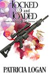 Locked and Loaded: (Death and Destruction, # 4)