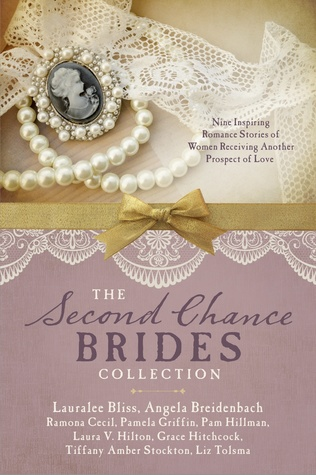 The Second Chance Brides Collection: Nine Historical Romances Offer New Hope for Love