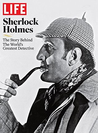LIFE Sherlock Holmes by The Editors of LIFE