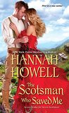 The Scotsman Who Saved Me (Seven Brides for Seven Scotsmen #1)