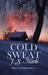 Cold Sweat (Heart & Enduran...