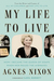 My Life to Live by Agnes Nixon