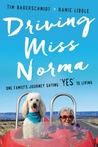 Driving Miss Norma: One Family&